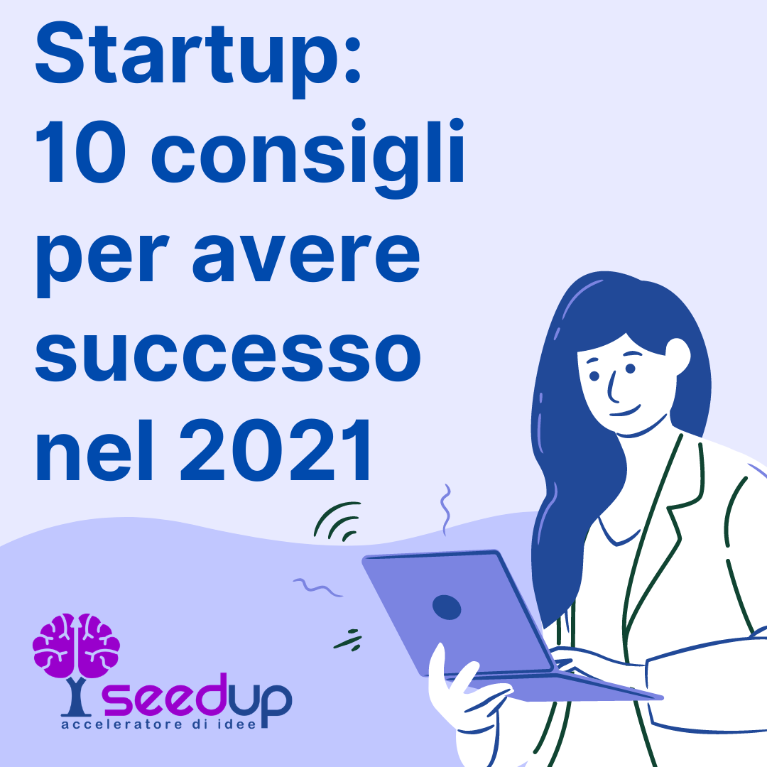 10 regole successo per startup by SeedUp